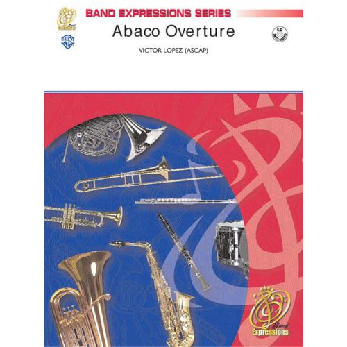 ALFRED PUBLISHING LOPEZ VICTOR - ABACO OVERTURE - SYMPHONIC WIND BAND