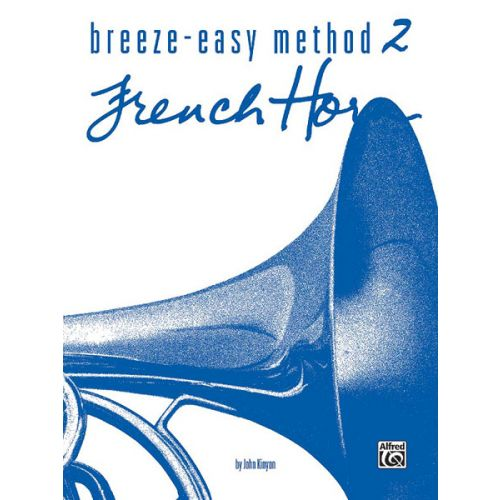 ALFRED PUBLISHING BREEZE EASY BOOK 2 - FRENCH HORN