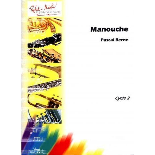 ROBERT MARTIN BERNE P. - MANOUCHE