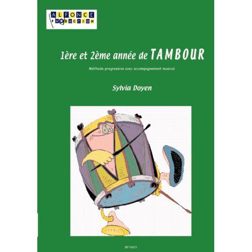 ALFONCE PRODUCTION DOYEN SYLVIA - 1ERE ET 2EME ANNEE DE TAMBOUR + CD