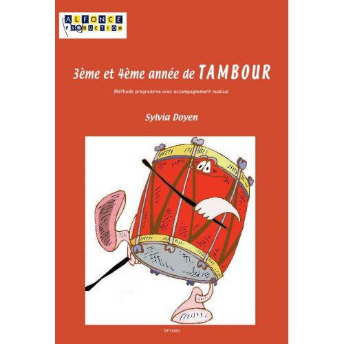 ALFONCE PRODUCTION DOYEN SYLVIA - 3EME ET 4EME ANNEE DE TAMBOUR + CD