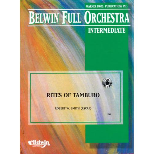 ALFRED PUBLISHING SMITH ROBERT W. - RITES OF TAMBURO - FULL ORCHESTRA