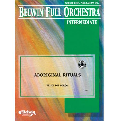 ALFRED PUBLISHING DEL BORGO ELLIOT - ABORIGINAL RITUALS - FLEXIBLE ORCHESTRA