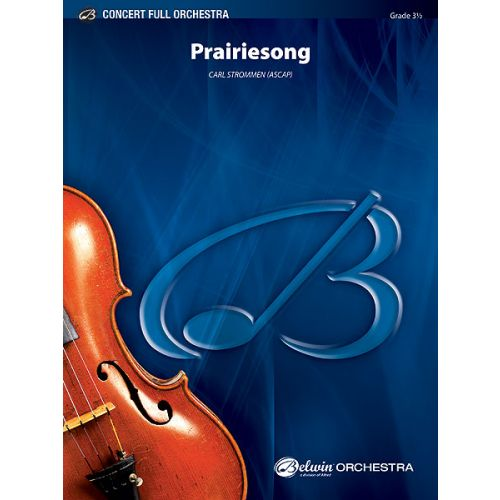 ALFRED PUBLISHING STROMMEN CARL - PRAIRIESONG - FULL ORCHESTRA