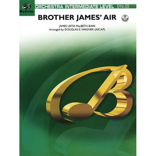 ALFRED PUBLISHING WAGNER DOUGLAS E. - BROTHER JAMES' AIR - FLEXIBLE ORCHESTRA