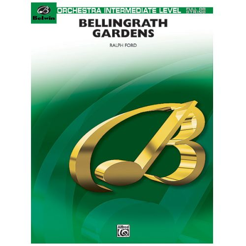 ALFRED PUBLISHING FORD RALPH - BELLINGRATH GARDENS - FLEXIBLE ORCHESTRA