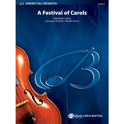 ALFRED PUBLISHING WAGNER DOUGLAS E. - FESTIVAL OF CAROLS, A - FULL ORCHESTRA