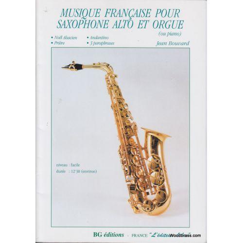 BG EDITION BOUVARD JEAN - MUSIQUE FRANÇAISE POUR SAXOPHONE ALTO ET ORGUE (OU PIANO)