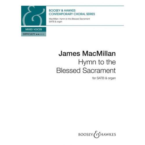 SCHOTT MACMILLAN J. - HYMN TO THE BLESSED SACRAMENT - VOIX
