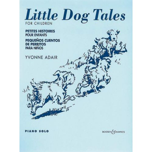 BOOSEY & HAWKES ADAIR YVONNE - LITTLE DOG TALES - PIANO