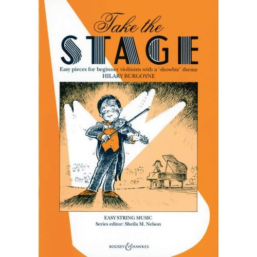 BOOSEY & HAWKES BURGOYNE HILARY - TAKE THE STAGE - VIOLIN AND PIANO