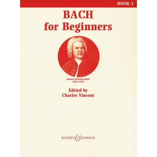 BOOSEY & HAWKES BACH J.S. - BACH FOR BEGINNERS VOL. 1 - PIANO
