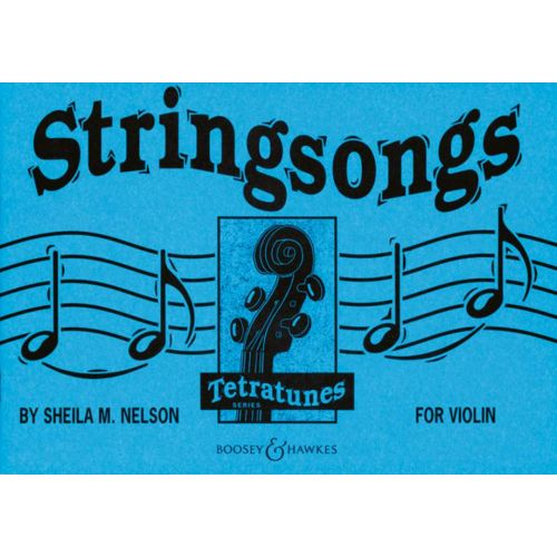 BOOSEY & HAWKES NELSON SHEILA M. - STRINGSONGS - VIOLIN