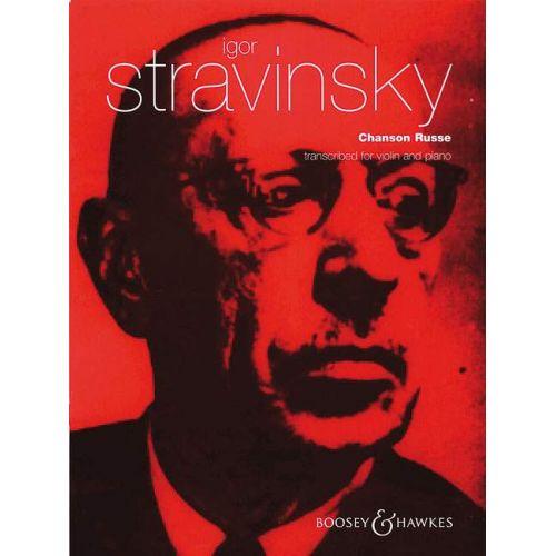 BOOSEY & HAWKES STRAVINSKY IGOR - CHANSON RUSSE - VIOLIN AND PIANO