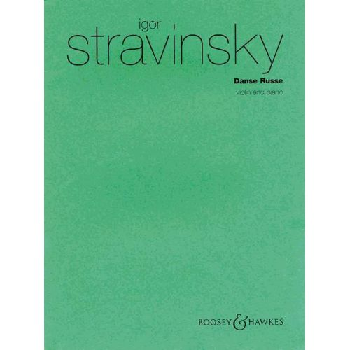 BOOSEY & HAWKES STRAVINSKY IGOR - DANSE RUSSE - VIOLIN AND PIANO