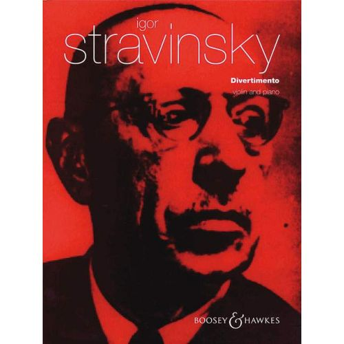 BOOSEY & HAWKES STRAVINSKY IGOR - DIVERTIMENTO - VIOLIN AND PIANO