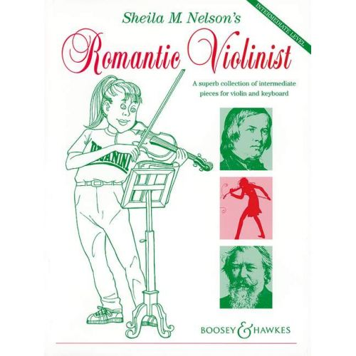 BOOSEY & HAWKES SHEILA M NELSON'S ROMANTIC VIOLONIST - VIOLON ET PIANO