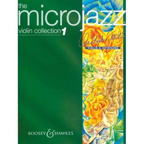 BOOSEY & HAWKES NORTON CHRISTOPHER - MICROJAZZ VIOLIN COLLECTION VOL. 1 - VIOLIN AND PIANO