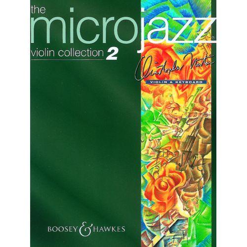 BOOSEY & HAWKES NORTON CHRISTOPHER - MICROJAZZ VIOLIN COLLECTION 2 - VIOLON ET PIANO