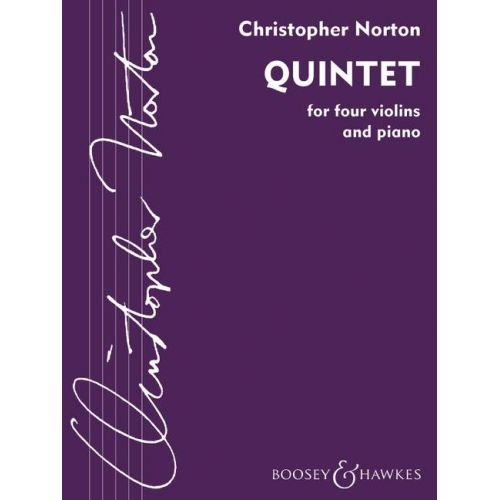 BOOSEY & HAWKES NORTON CHRISTOPHER - QUINTET - 4 VIOLONS ET PIANO