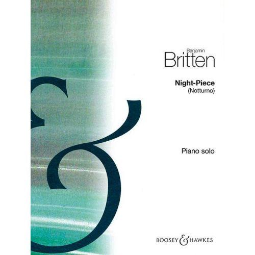 BOOSEY & HAWKES BRITTEN B. - NIGHT-PIECE - PIANO<br/><br/>