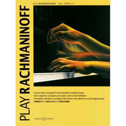 BOOSEY & HAWKES RACHMANINOFF SERGEI WASSILJEWITSCH - PLAY RACHMANINOFF - PIANO