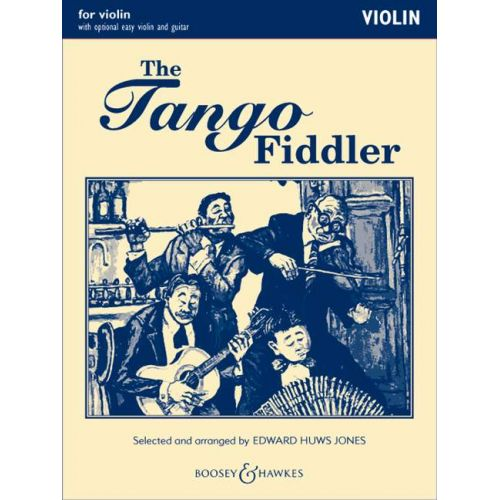 BOOSEY & HAWKES THE TANGO FIDDLER - VIOLIN , GUITAR AD LIB.