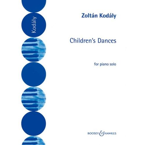 BOOSEY & HAWKES KODALY ZOLTAN - CHILDREN'S DANCES - PIANO