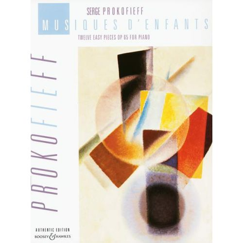 BOOSEY & HAWKES PROKOFIEV SERGE - MUSIQUES D'ENFANTS - PIANO