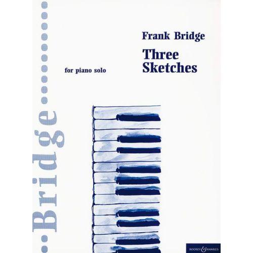 BOOSEY & HAWKES BRIDGE FRANK - THREE SKETCHES - PIANO