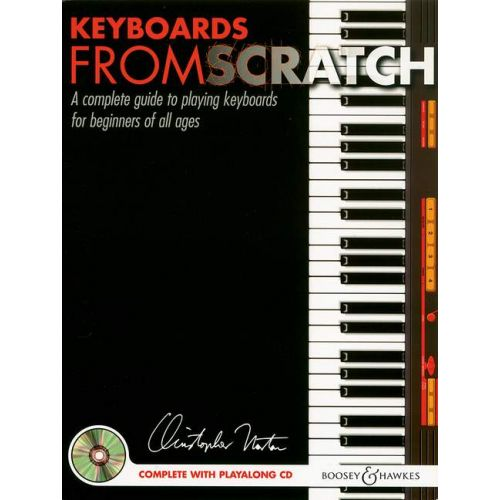 BOOSEY & HAWKES NORTON CHRISTOPHER - KEYBOARDS FROM SCRATCH + CD - PIANO (KEYBOARD)