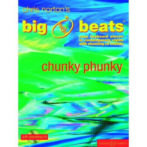 BOOSEY & HAWKES NORTON CHRISTOPHER - BIG BEATS CHUNKY PHUNKY + CD - PIANO