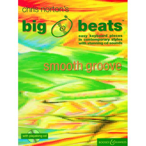 BOOSEY & HAWKES NORTON CHRISTOPHER - BIG BEATS SMOOTH GROOVE + CD - PIANO