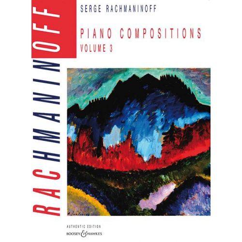 BOOSEY & HAWKES RACHMANINOFF SERGE - PIANO COMPOSITIONS VOL.3 MORCEAUX OP.3 / OP.10