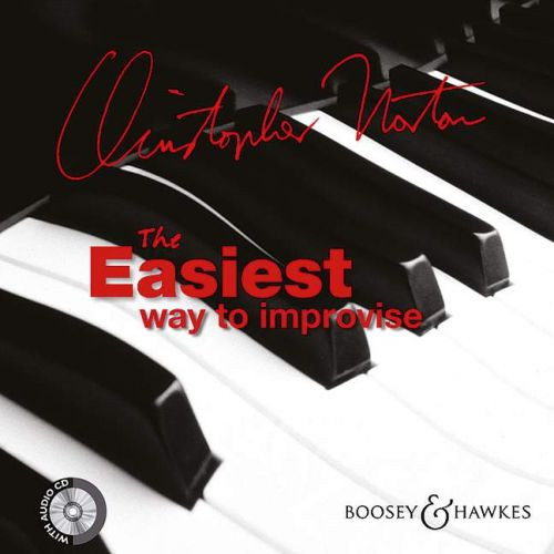 BOOSEY & HAWKES NORTON CHRISTOPHER - THE EASIEST WAY TO IMPROVISE + CD - PIANO