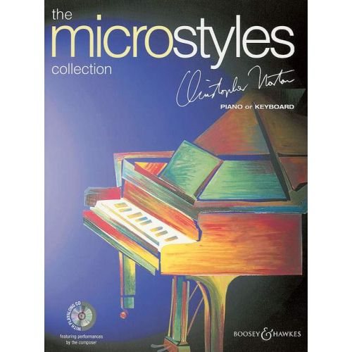 BOOSEY & HAWKES NORTON CHRISTOPHER - THE MICROSTYLES COLLECTION + CD - PIANO