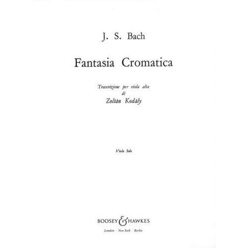 BOOSEY & HAWKES BACH J.S. - FANTASIA CROMATICA - VIOLA