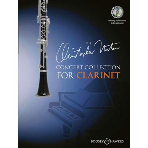 BOOSEY & HAWKES NORTON CHRISTOPHER - CONCERT COLLECTION FOR CLARINET + CD - CLARINET AND PIANO