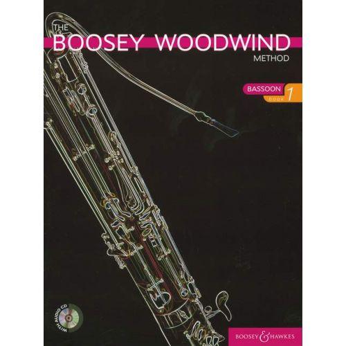 BOOSEY & HAWKES THE BOOSEY WOODWIND METHOD BASSOON VOL. 1 + CD - BASSOON
