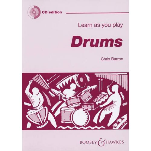 SCHOTT BARRON CHRISTINE - LEARN AS YOU PLAY DRUMS - PERCUSSION