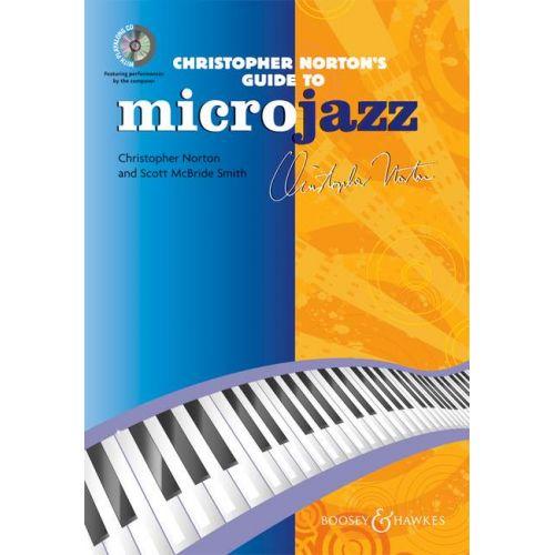 BOOSEY & HAWKES CHRISTOPHER NORTON'S GUIDE TO MICROJAZZ (EN ANGLAIS) + CD - PIANO