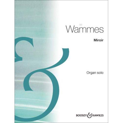 BOOSEY & HAWKES WAMMES AD - MIROIR - ORGAN