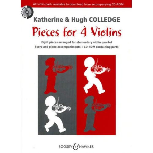 BOOSEY & HAWKES COLLEDGE HUGH / COLLEDGE KATHERINE - PIECES FOR 4 VIOLINS + CD - 4 VIOLINS