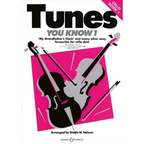 BOOSEY & HAWKES NELSON SHEILA MARY - TUNES YOU KNOW VOL. 1 - 2 CELLOS