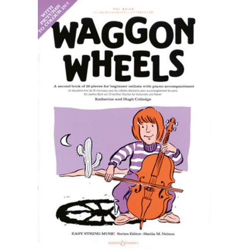BOOSEY & HAWKES COLLEDGE - WAGGON WHEELS (VIOLONCELLE / PIANO)