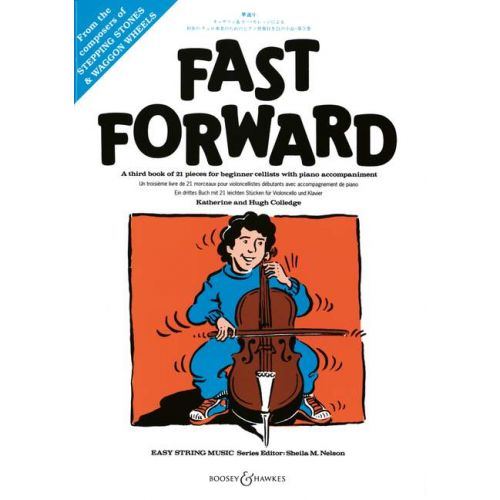BOOSEY & HAWKES COLLEDGE K. / COLLEDGE H. - FAST FORWARD - CELLO AND PIANO