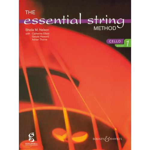 BOOSEY & HAWKES NELSON SHEILA M. - THE ESSENTIAL STRING METHOD VOL. 1 - CELLO