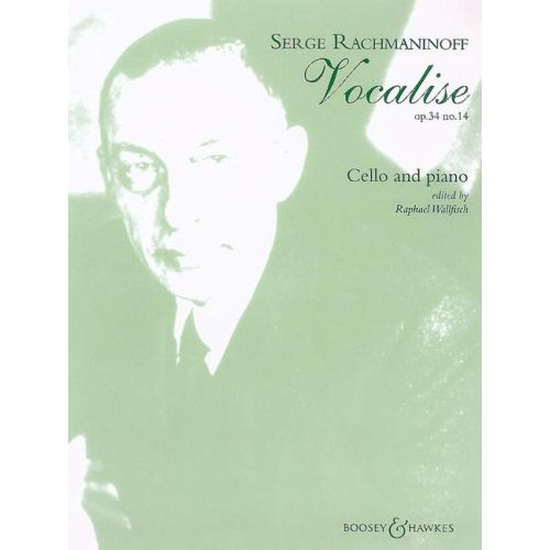 BOOSEY & HAWKES RACHMANINOFF SERGE - VOCALISE OP 34 N° 14 VIOLONCELLE ET PIANO