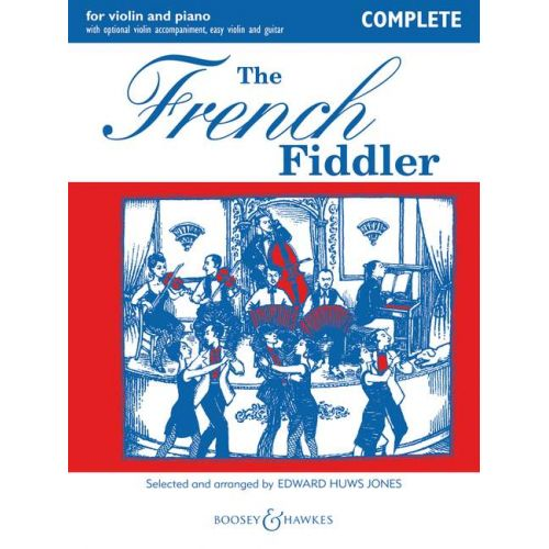 BOOSEY & HAWKES COMPLETE EDITION - THE FRENCH FIDDLER - VIOLIN, PIANO