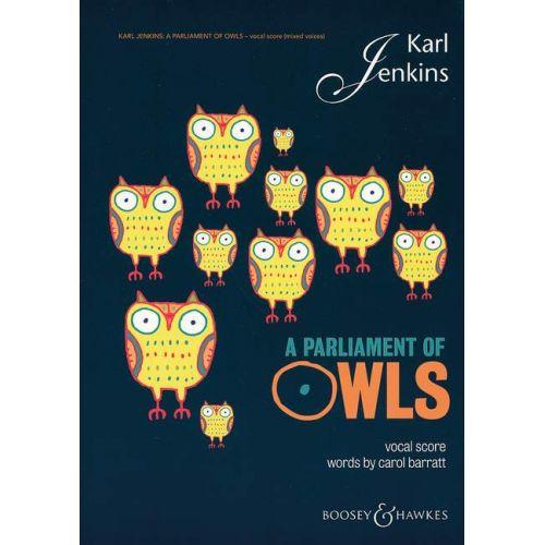 SCHOTT JENKINS KARL - A PARLIAMENT OF OWLS - MIXED CHOIR, SAXOPHONE, PERCUSSION AND 2 PIANOS